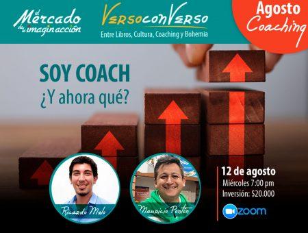 Verso Converso: Soy Coach ¿Y ahora qué? Charla con Ricardo Melo